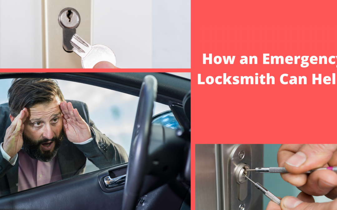 How an Emergency Locksmith Can Help!